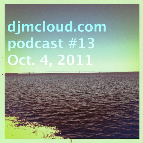 djmcloud podcast 13